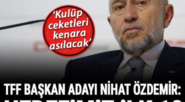 TFF Başkan adayı Nihat Özdemir