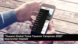 'Huawei Global Tema Tasarım Yarışması 2020' başvuruları başladı