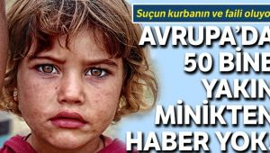 Kayıp çocuklar suçun kurbanın ve faili oluyor